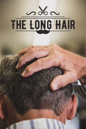 The Long Hair Poster